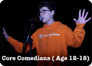 Core comedians