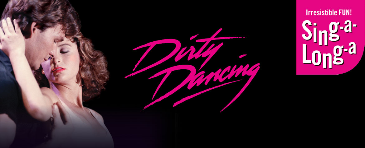 Singalonga-Dirty-Dancing
